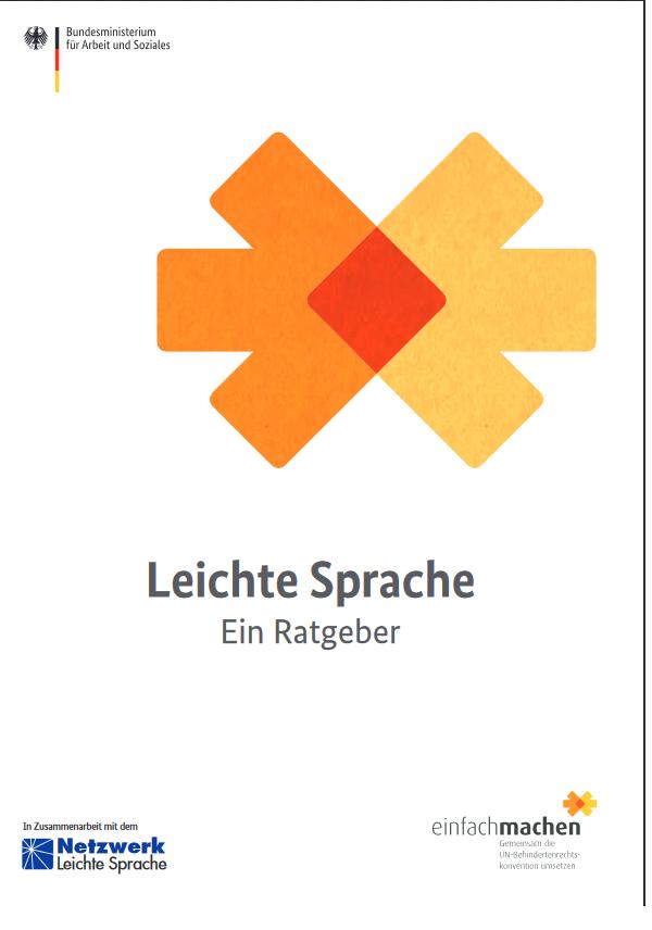 Eine kostenlose Broschüre zu Leichter Sprache ist erhältlich.